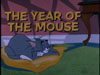 The Year of the Mouse